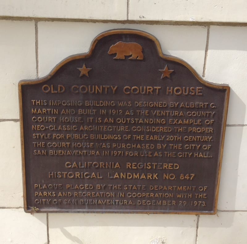 CHL #847  Ventura County Courthouse Sate Plaque