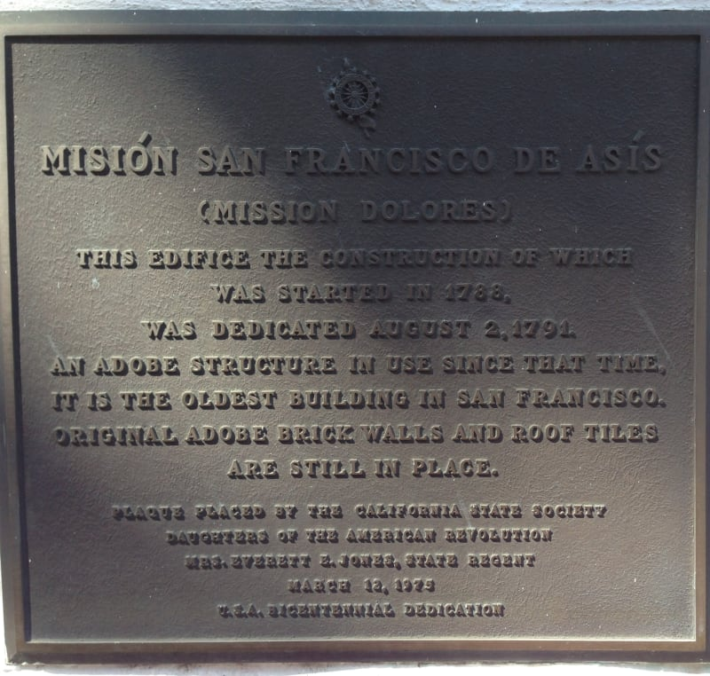 CHL #327 - Mission San Francisco de Asís (Mission Dolores)- Private Plaque