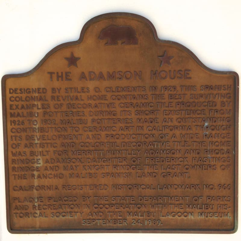 CHL #966 - Adamson House State Plaque