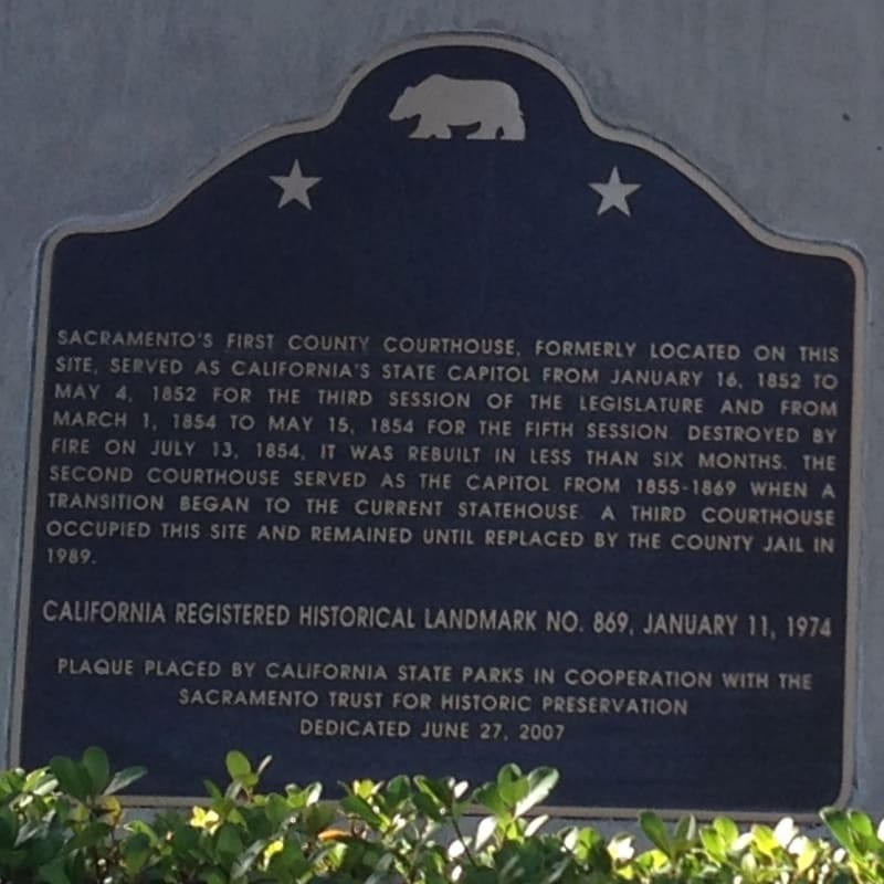 CHL NO. 869 SITE OF FIRST AND SECOND STATE CAPITOLS AT SACRAMENTO Plaque