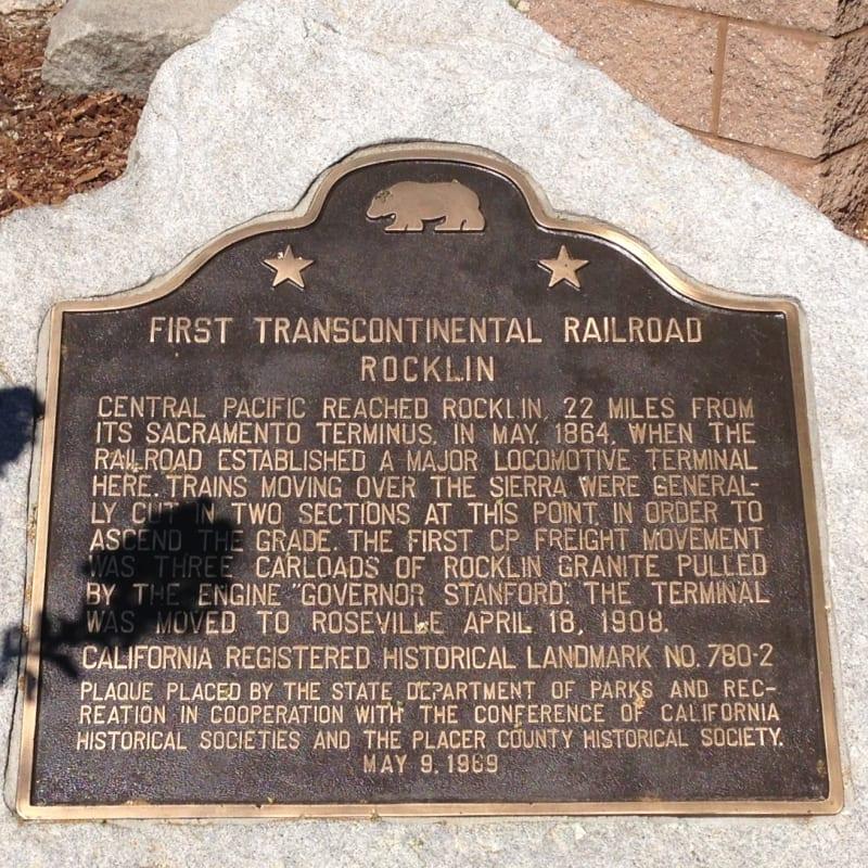 CHL #780.2 - First Transcontinental Railroad-Rocklin State Plaque