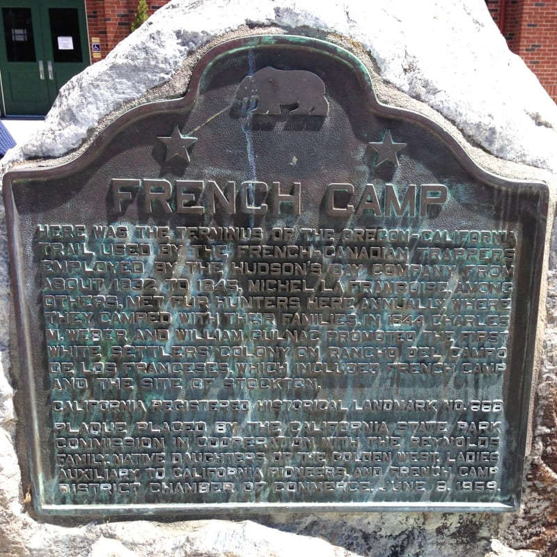 CHL #668 French Camp State Plaque