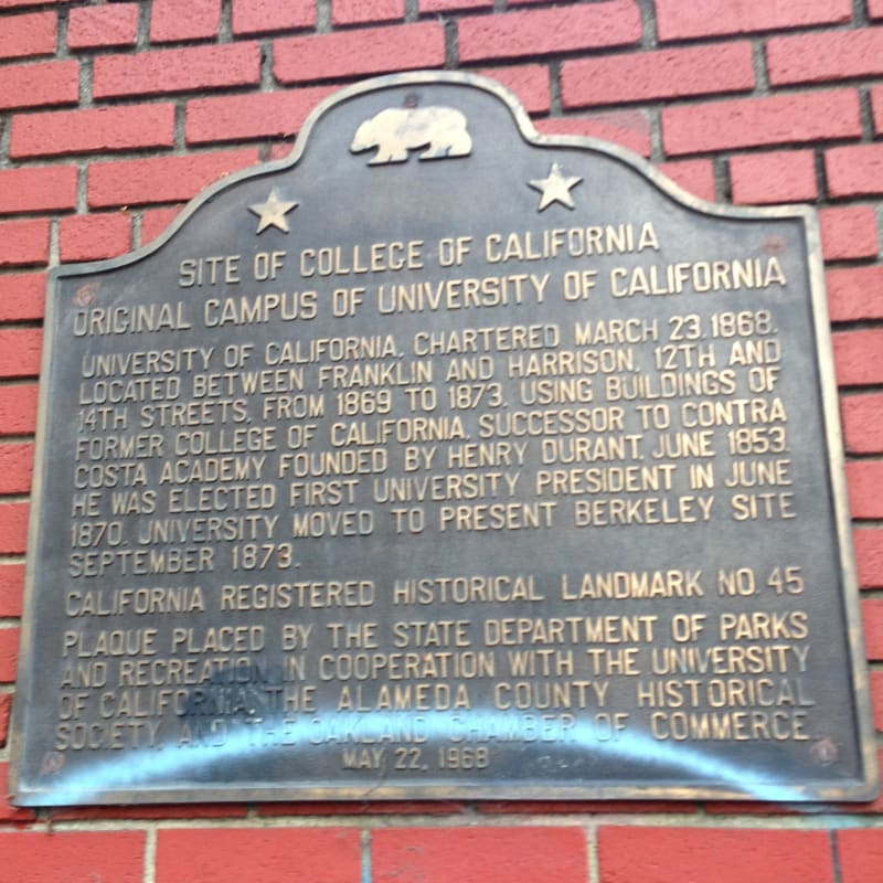 NO. 45 SITE OF COLLEGE OF CALIFORNIA State Plaque