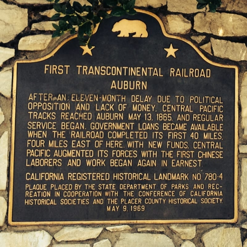 CHL #780.4 First Transcontinental Railroad-Auburn State Plaque