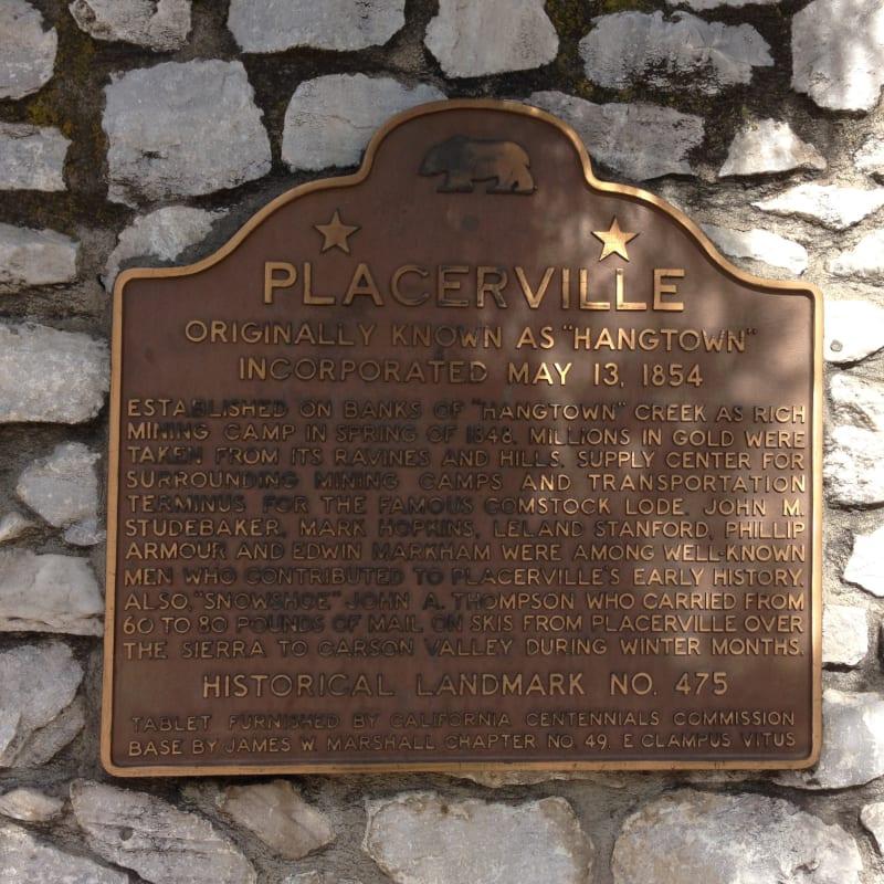 CHL NO. 475  Placerville Plaque