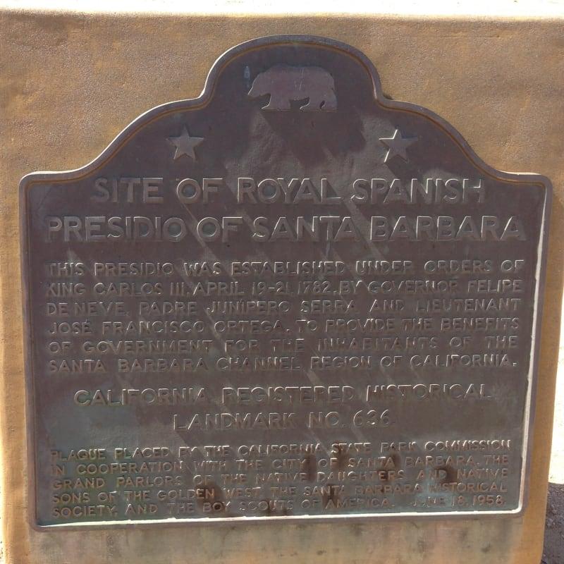 NO. 636 ROYAL SPANISH PRESIDIO, State Plaque