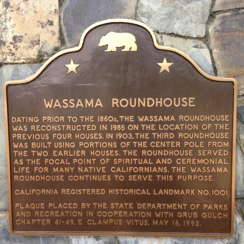 NO. 1001 WASSAMA ROUNDHOUSE, State Plaque