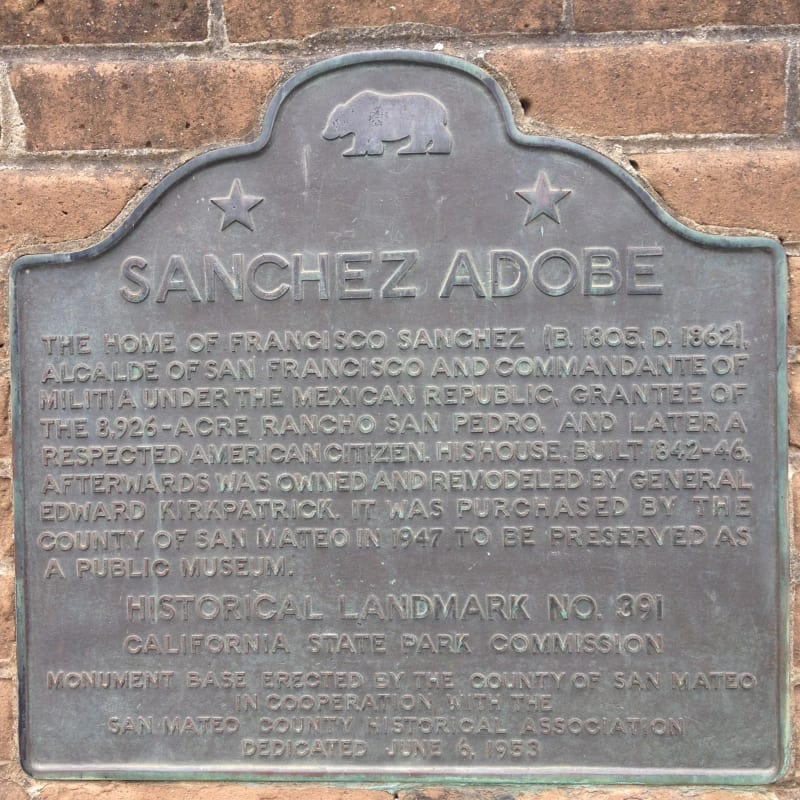 NO. 391 SANCHEZ ADOBE, State Plaque