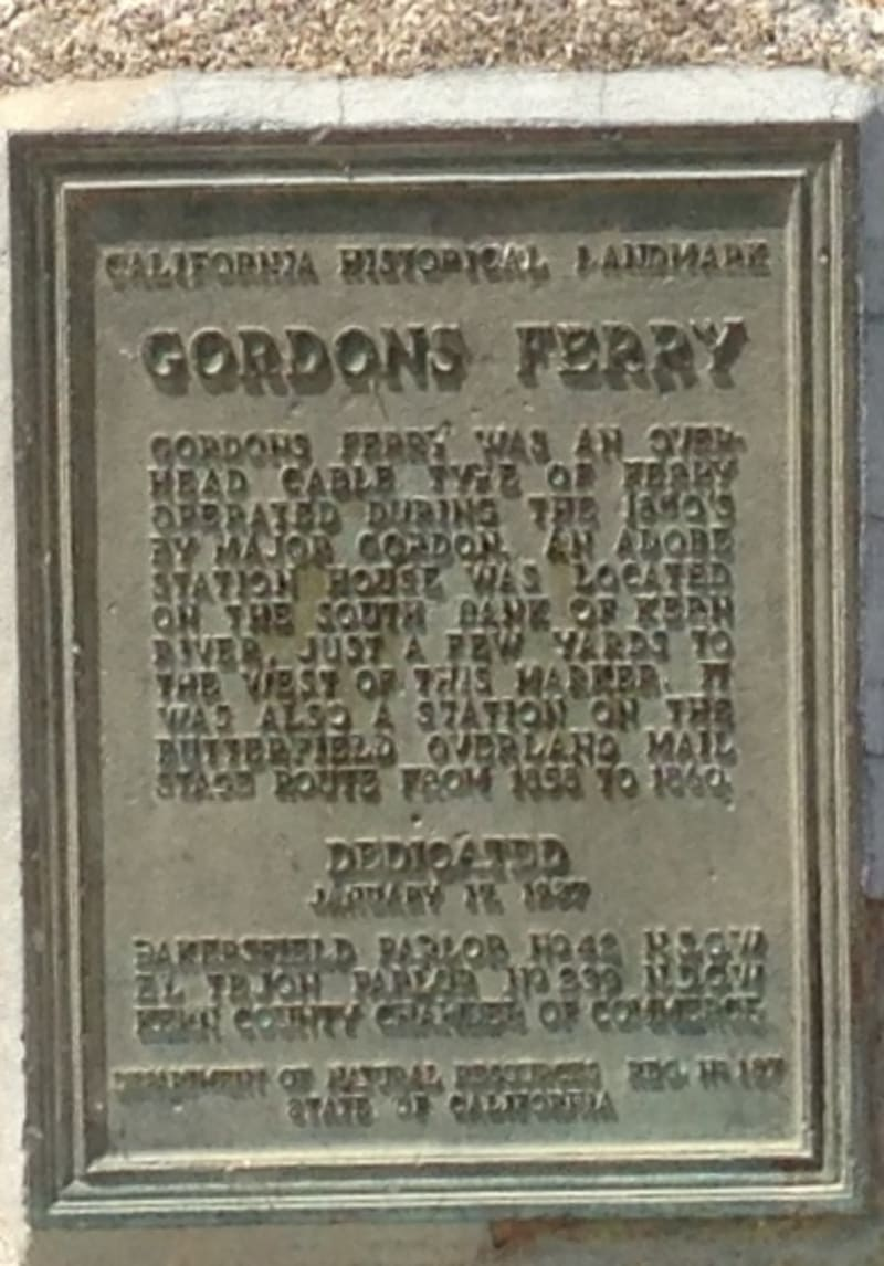 NO. 137 GORDON'S FERRY ON THE KERN RIVER, Old State Plaque
