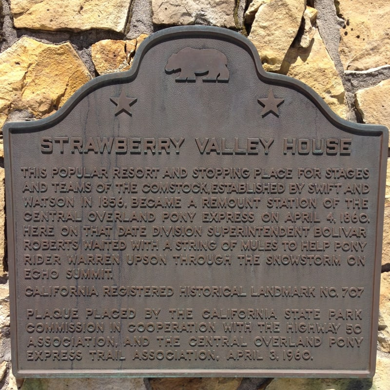 NO. 707 STRAWBERRY VALLEY HOUSE-OVERLAND PONY EXPRESS, State Plaque