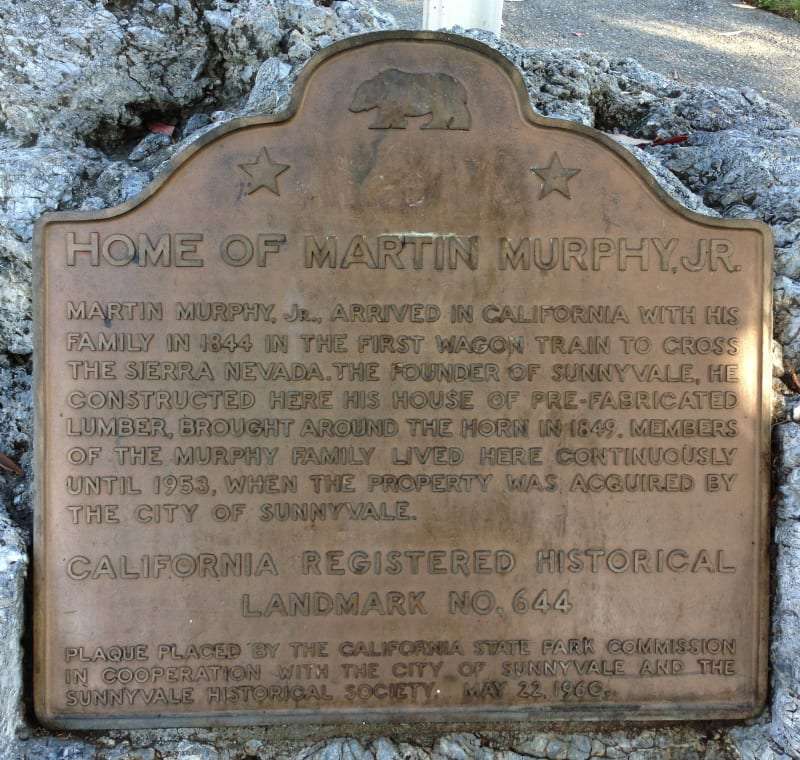 NO. 644 MARTIN MURPHY HOME AND ESTATE (SITE) - State Plaque