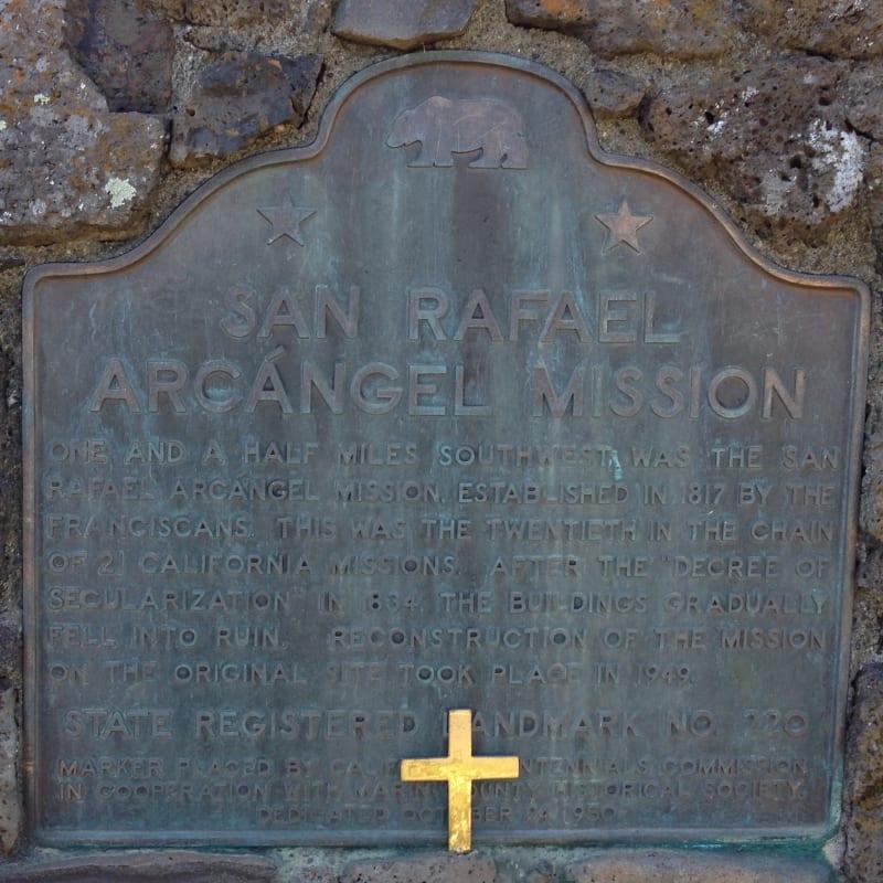 NO. 220 MISSION SAN RAFAEL ARCÁNGEL - State Plaque
