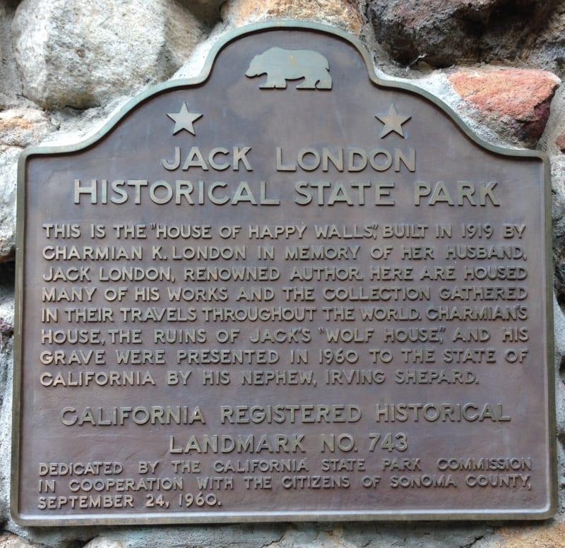 NO. 743 JACK LONDON STATE HISTORIC PARK - State Plaque
