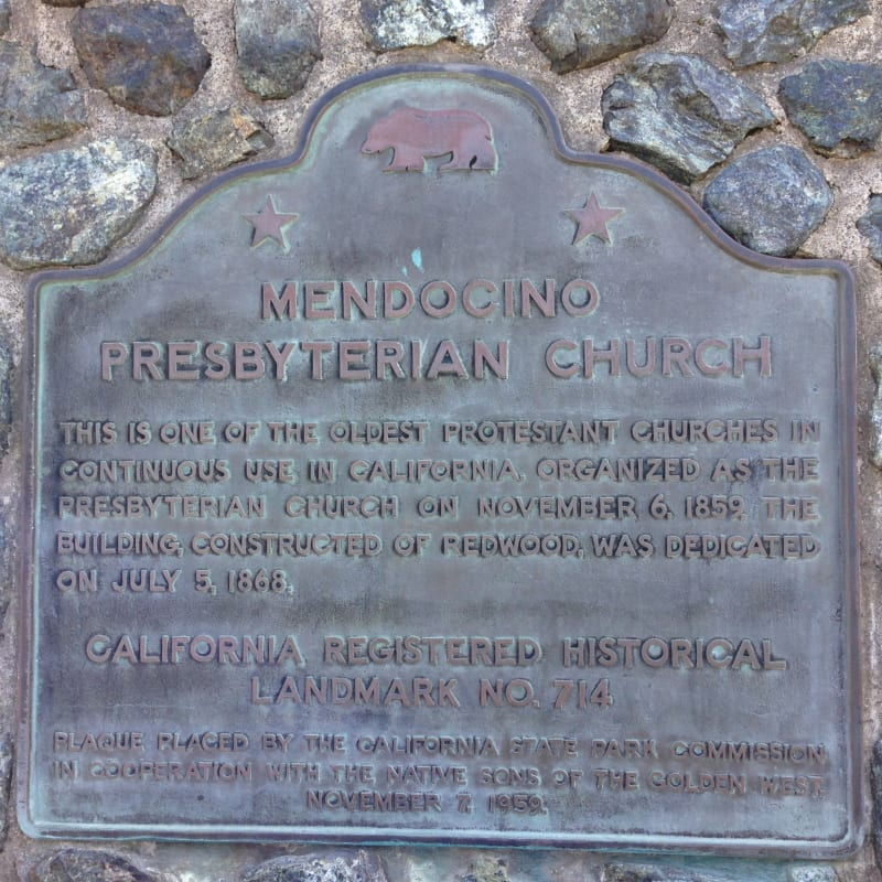 NO. 714 MENDOCINO PRESBYTERIAN CHURCH - State Plaque
