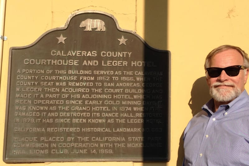 NO. 663 COURTHOUSE OF CALAVERAS COUNTY, 1852-1866, AND LEGER HOTEL - Plaque