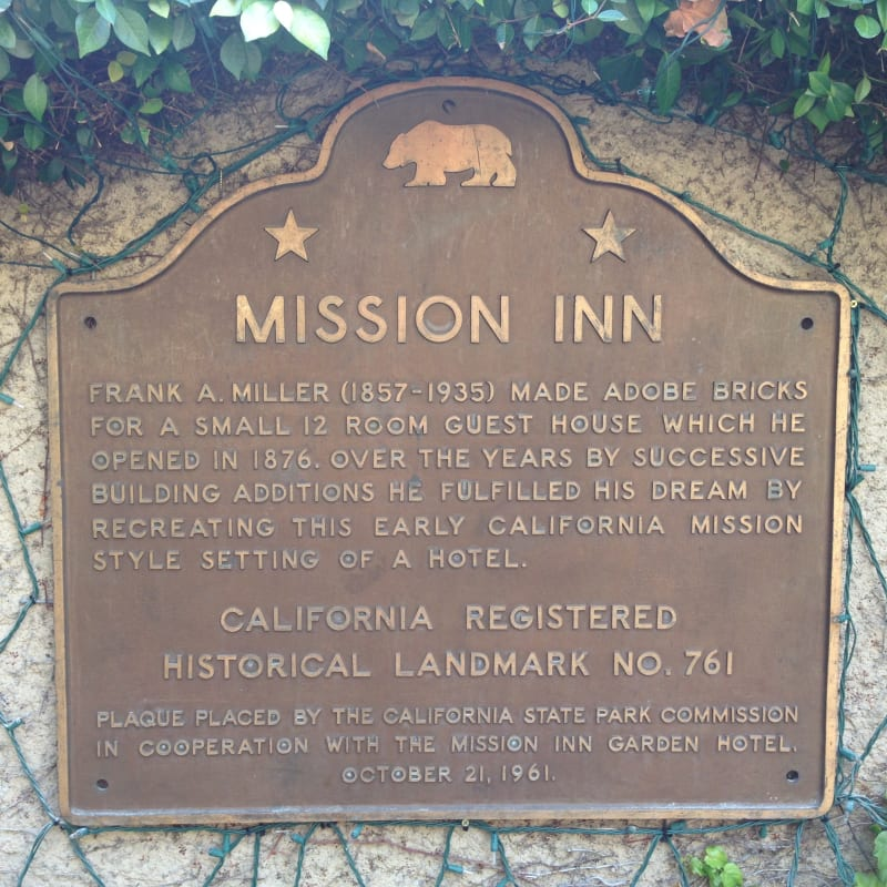 NO. 761 MISSION INN - State Plaque