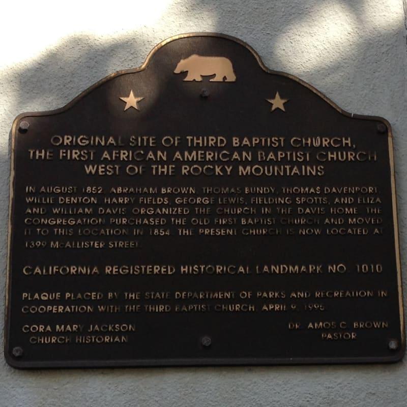 NO. 1010 ORIGINAL SITE OF THE THIRD BAPTIST CHURCH -State Plaque