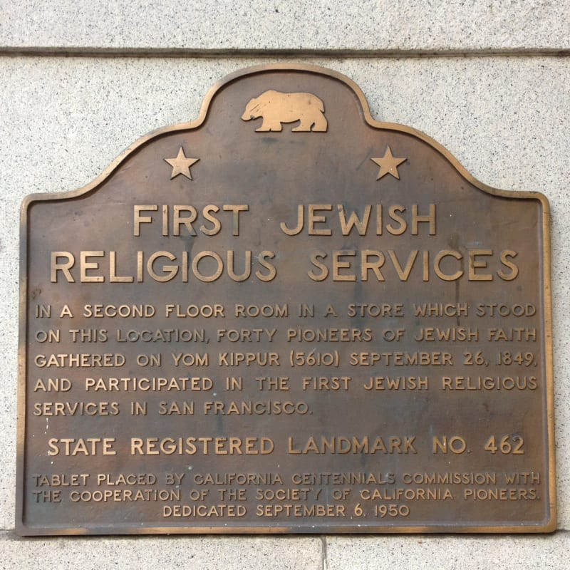 NO. 462 SITE OF FIRST JEWISH RELIGIOUS SERVICES IN SAN FRANCISCO - Plaque