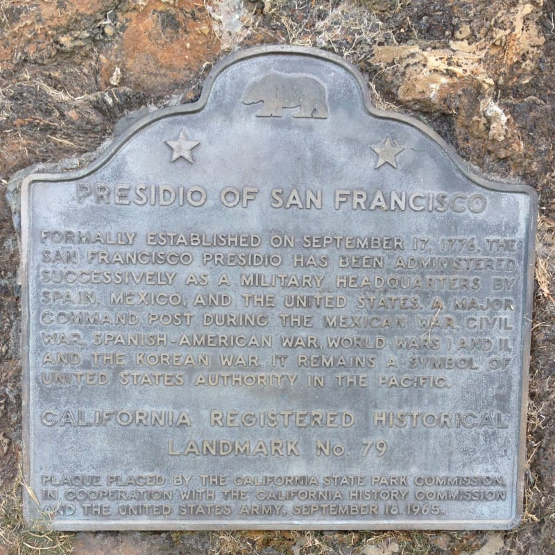 NO. 79  PRESIDIO OF SAN FRANCISCO – State Plaque