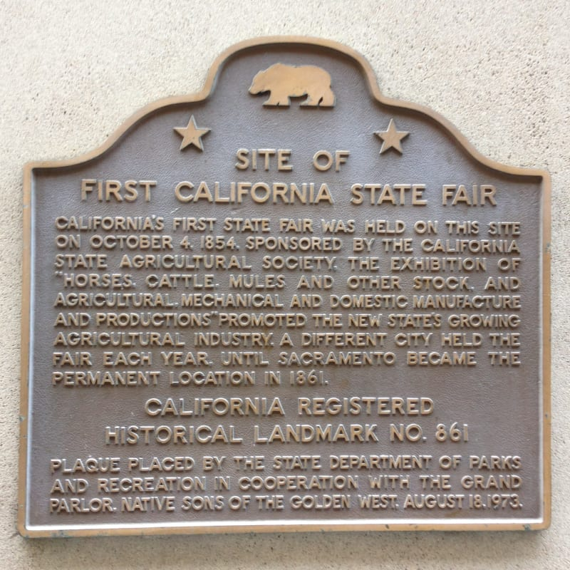 NO. 861 SITE OF FIRST CALIFORNIA STATE FAIR - State Plaque