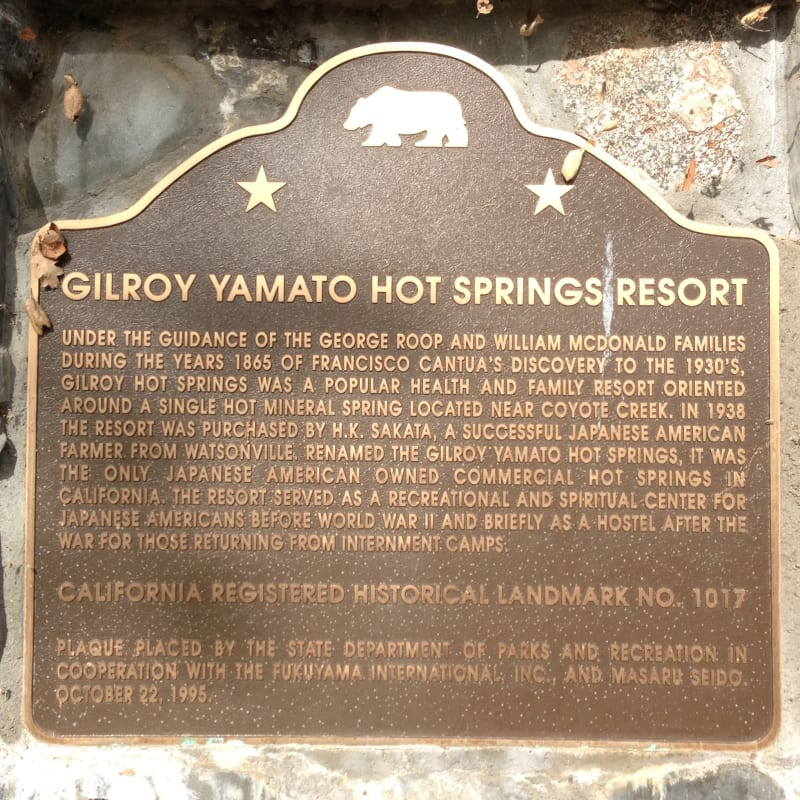 NO. 1017 GILROY YAMATO HOT SPRINGS RESORT - State Plaque