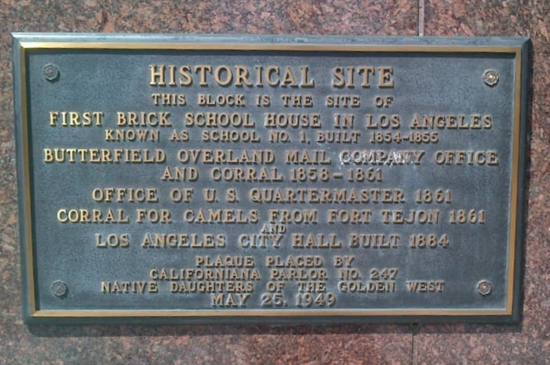 NO. 744 THE MIRROR BUILDING (SITE OF BUTTERFIELD STAGE STATION) - Historical Plaque