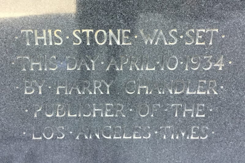 NO. 744 THE MIRROR BUILDING (SITE OF BUTTERFIELD STAGE STATION) - Original Cornerstone 1934
