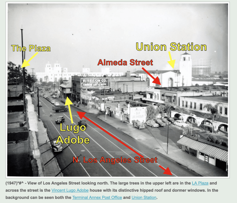 NO. 301 LUGO ADOBE (SITE OF) - Union Station and Lugo Adobe on different streets