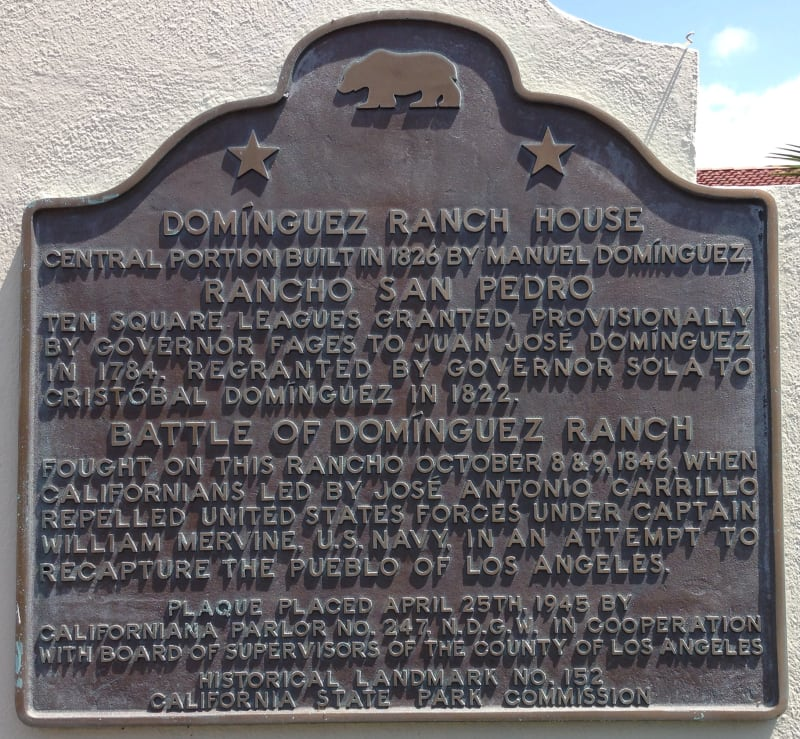 NO. 152 DOMINGUEZ RANCH HOUSE - State Plaque