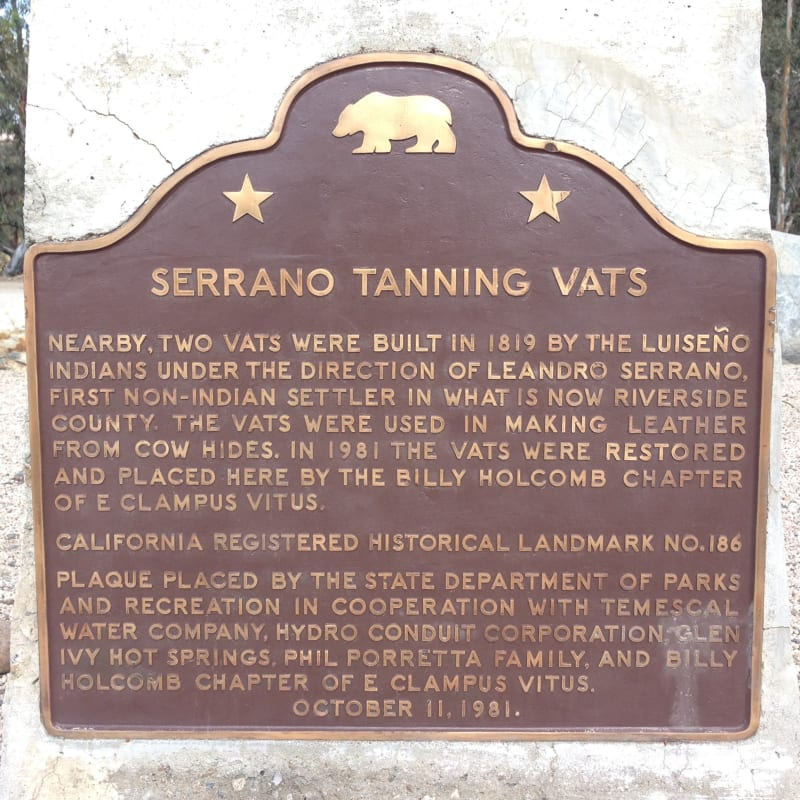 NO. 186 SERRANO TANNING VATS - State Plaque
