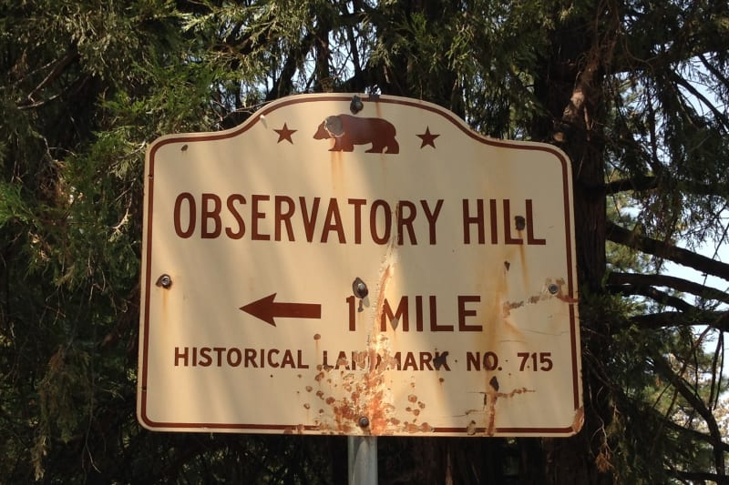NO. 715 FIRST  OBSERVATORY IN CALIFORNIA - Street Sign