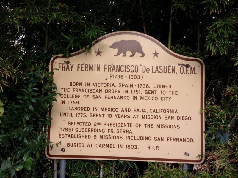 CHL #157 - Mission San Fernando Rey de España - Father Lasuén State Sign