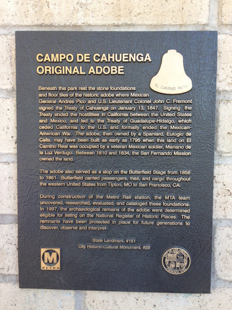 No. 151 Campo de Cahuenga - Private plaque (Includes state landmark designation)