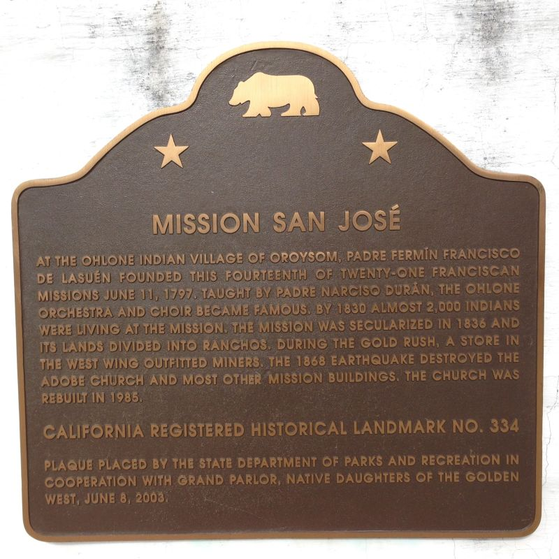 CHL #334 Mission San Jose --  State plaque