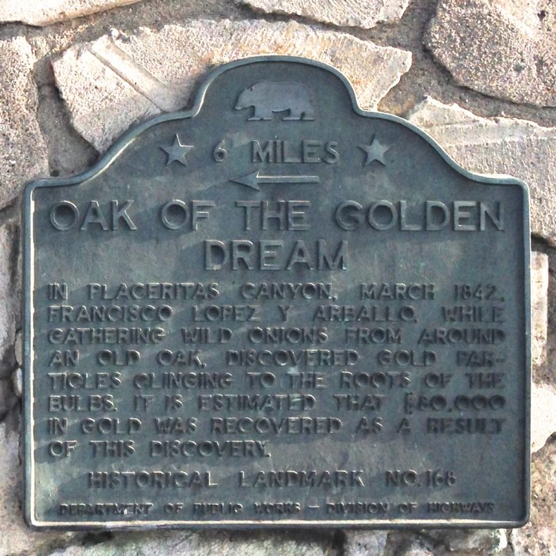 CHL #168 Oak of the Golden Dream State Plaque