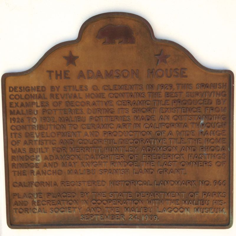 CHL #966 - Adamson House State Plaque