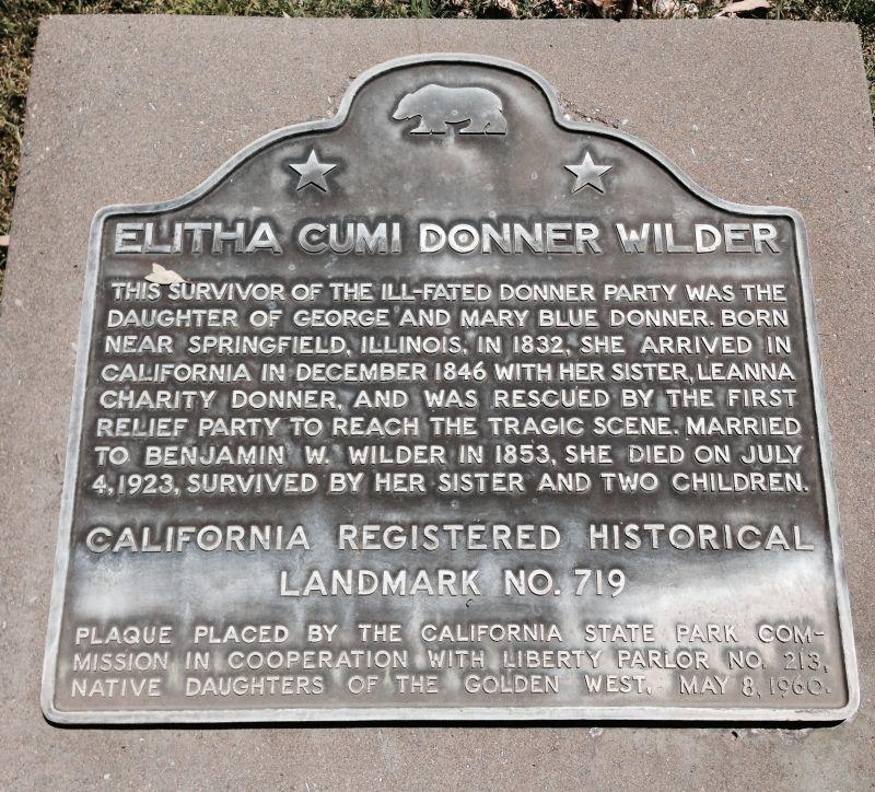 NO. 719 GRAVE OF ELITHA CUMI DONNER WILDER State Plaque