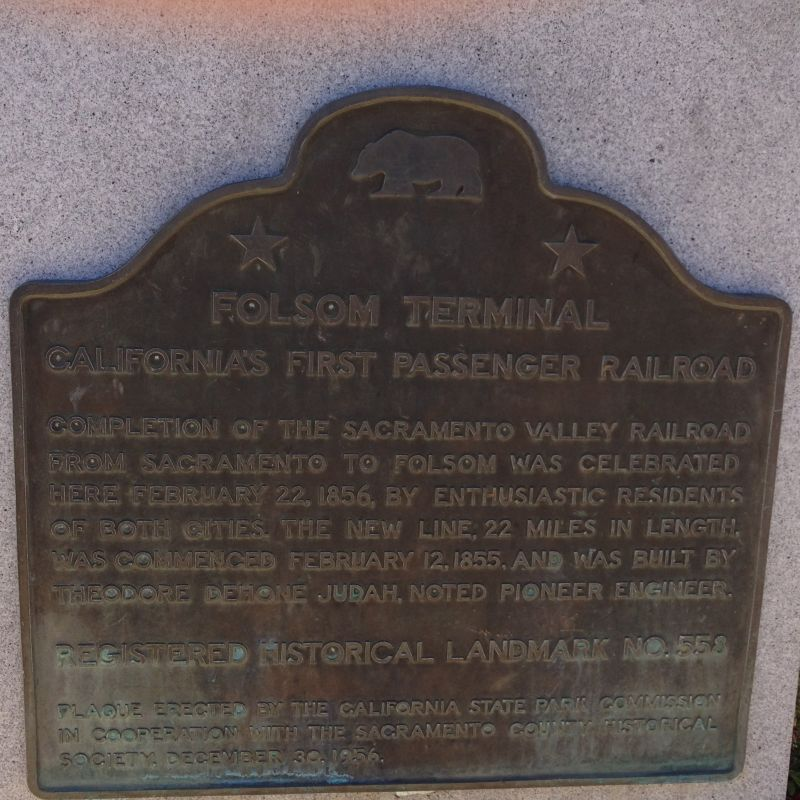 CHL #558 TERMINAL OF CALIFORNIA'S FIRST PASSENGER RAILROAD State Plaque