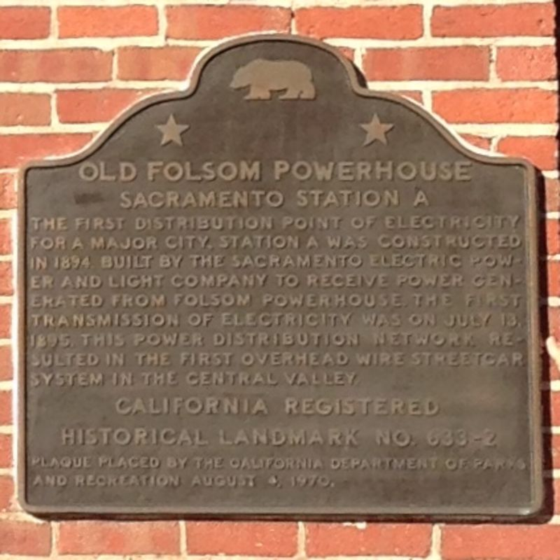 CHL #633.2 - Folsom Powerhouse Station A State Plaque