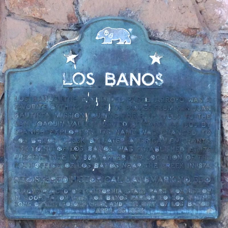 CHL #550  Los Banos State Plaque