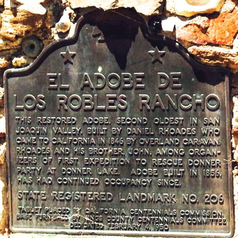 CHL #206  El Adobe de los Robles Rancho State Plaque