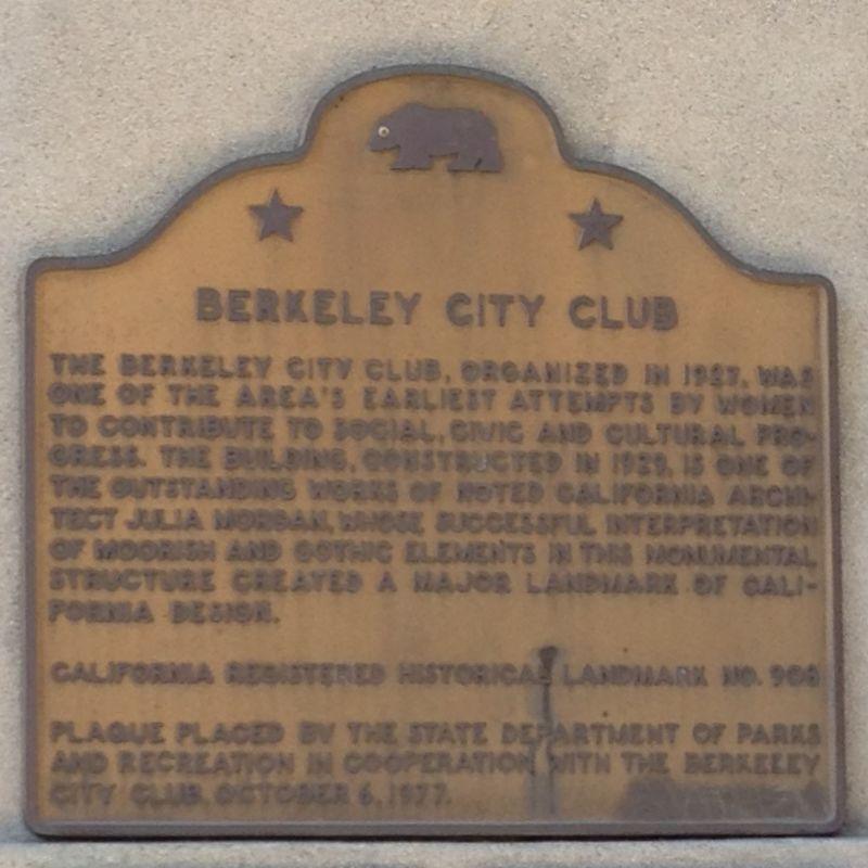 CHL #908 Berkeley City Club State Plaque