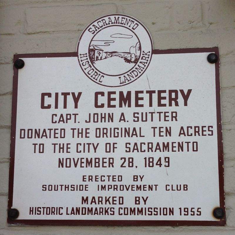 CHL No. 566  Sacramento City Cemetery, land donated by John Sutter