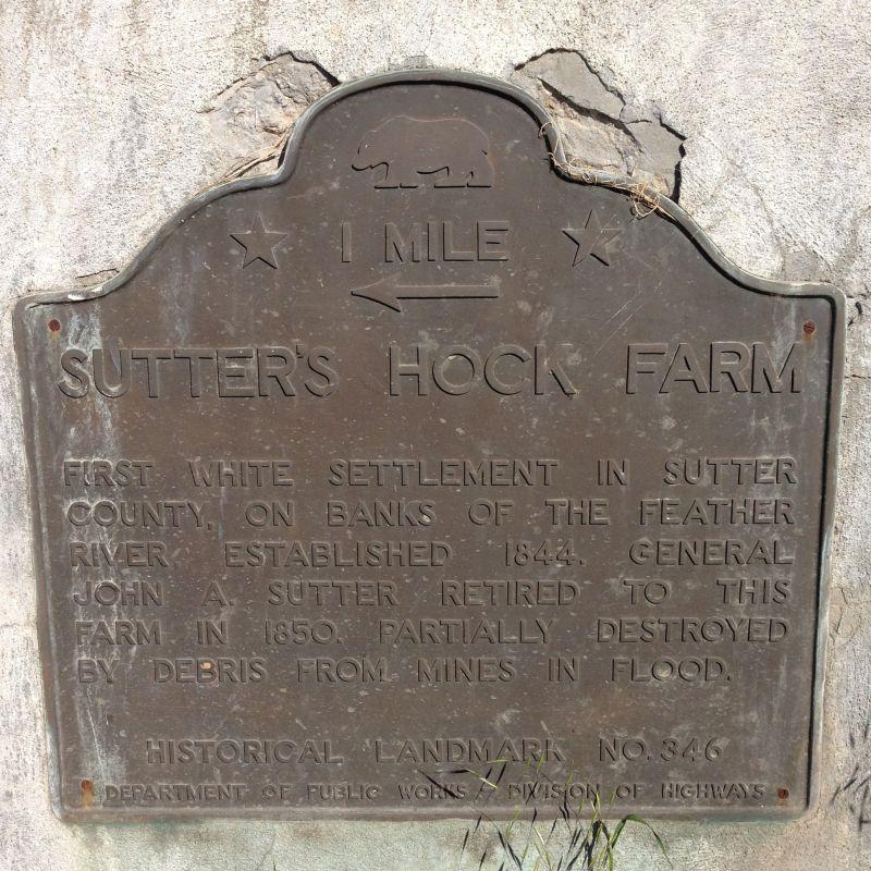 CHL No. 346  Site of Hock Farm Plaque