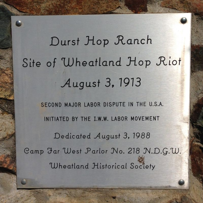 CHL No. 1003  Wheatland Hop Riot Site Private Plaque