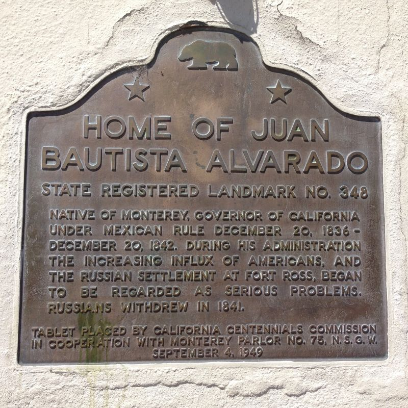 NO. 348 HOUSE OF GOVERNOR ALVARADO, State Plaque