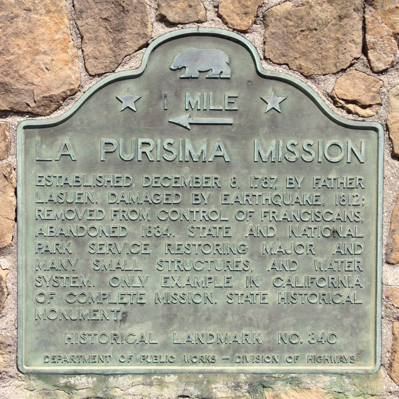 NO. 340 MISSION LA PURÍSIMA, Plaque north side of Hwy 246, 1 mi east of the mission