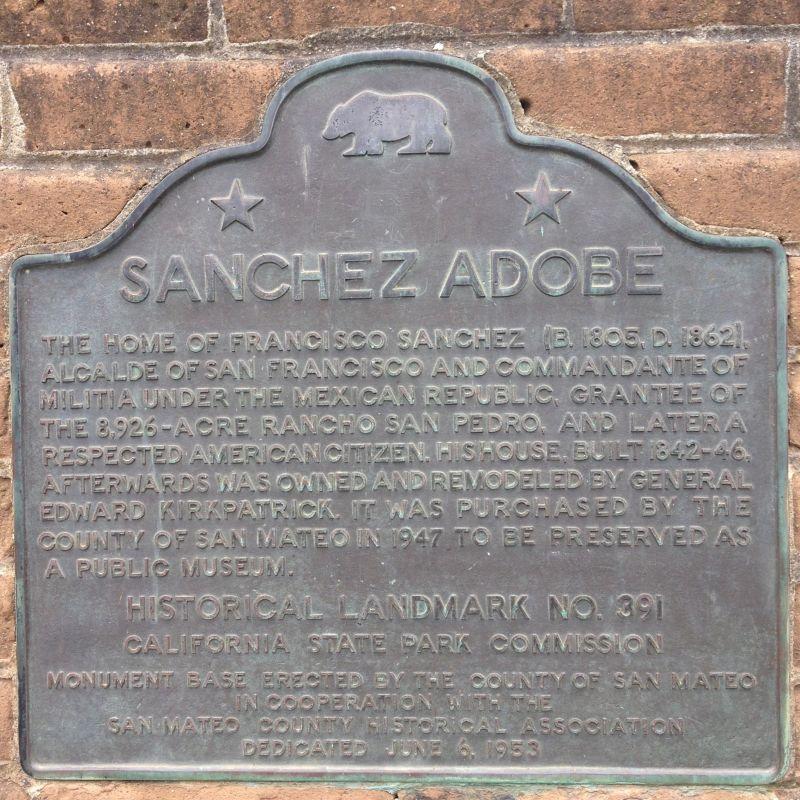 NO. 391 SANCHEZ ADOBE, State Plaque