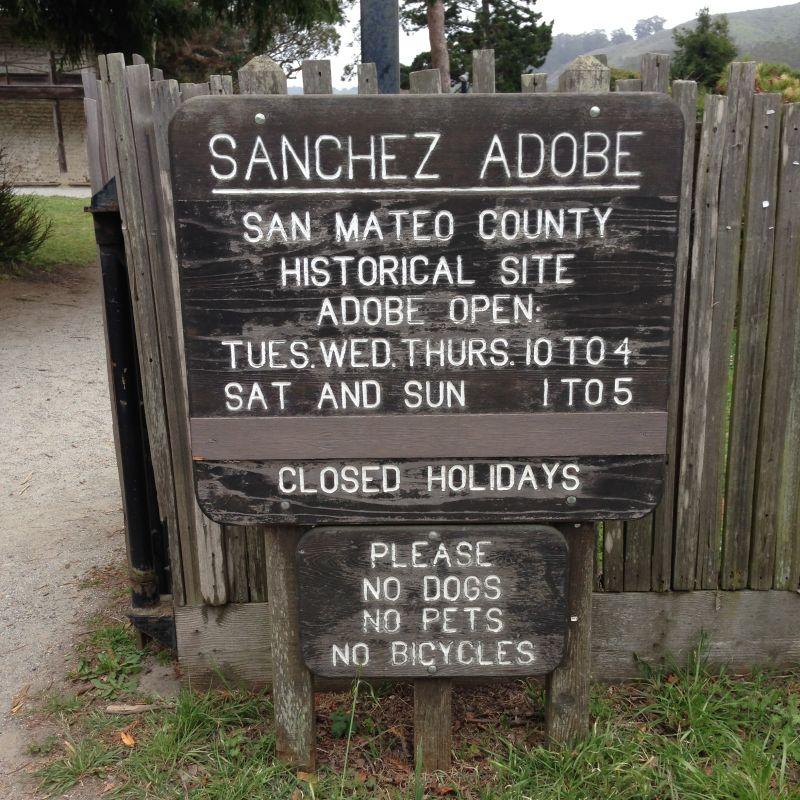 NO. 391 SANCHEZ ADOBE, Hours of Operation