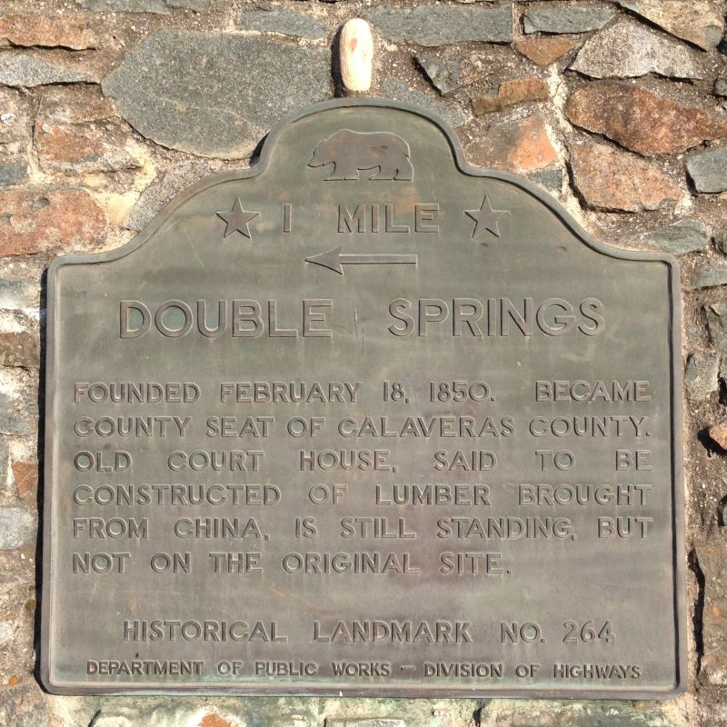 NO. 264 DOUBLE SPRINGS - Private Plaque  (1 Mile west of Double Springs)